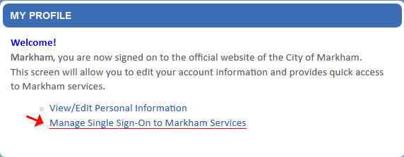 "Click on the ""Manage Sign Sign-On to Markham Services"" to manage your credentials."