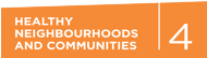 Healthy Neighbourhoods and Communities