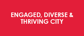 Engaged, Diverse & Thriving City