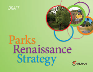 Markham's Draft Parks Renaissance Strategy report cover